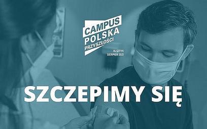 Campus Polska Przyszłości tylko dla zaszczepionych