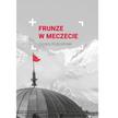 """Cezary Kościelniak, """"Frunze w meczecie"""", Wydawnictwo Święty Wojciech, 2016"""