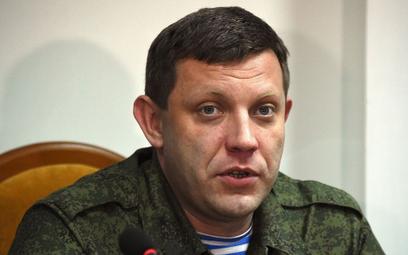 Śmierć Zacharczenki. Ukraina: Wyrok podpisany w Kremlu