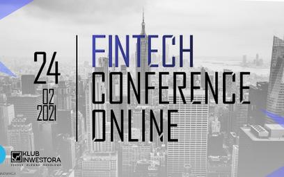 Fintech Conference Online - praktycy biznesu o branży