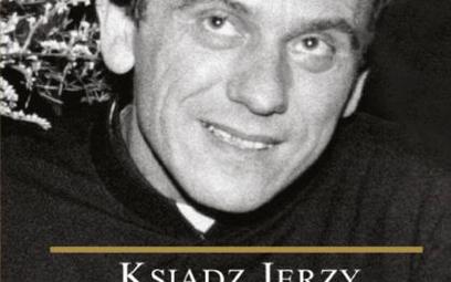 Czaczkowska, Wiścicki: Ksiądz Jerzy Popiełuszko