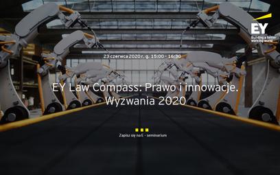 E–seminarium EY Law Compass: Prawo i innowacje. Wyzwania 2020.