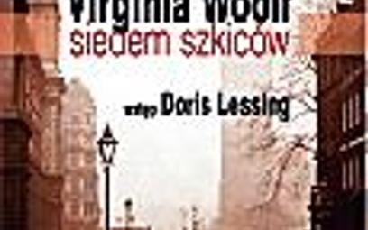 Virginia Woolf; Siedem szkiców; przeł. Maja Lavergne; Prószyński i S-ka; Warszawa 2009