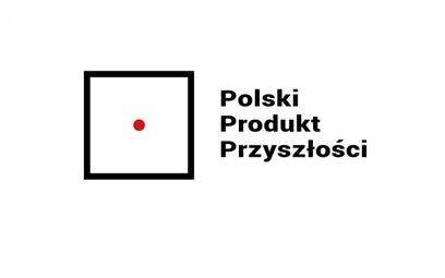 Tylko niecałe trzy tygodnie na zgłoszenia Polskiego Produktu Przyszłości